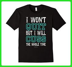 Mens I Wont Quit But I Will Cuss The Whole Time Funny Gym Shirts Large Black - Workout shirts (*Amazon Partner-Link)