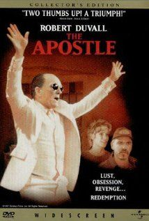The Apostle(1997). This is Robert Duvall's crowning achievement. This film has scenes you will not see in any another Christian film. Trailer: http://www.youtube.com/watch?v=fQe1Kehx110