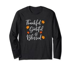 Thankful Grateful and Blessed Funny Family Thanksgiving Gift Long Sleeve T-Shirt StellaAndGraceTees
