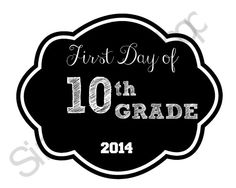 PRINTABLE First Day of 10th GradeSign, Black and White, Chalkboard sign, school Sign, Photo Prop, Kids props