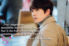 Kill Me, Heal Me quotes: Ji Sung as Cha Do-Hyun/Mr. X (ep20)