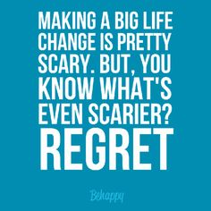 Making A Life Change Quotes