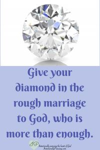 Diamond in the Rough Marriage - Intentionally Pursuing