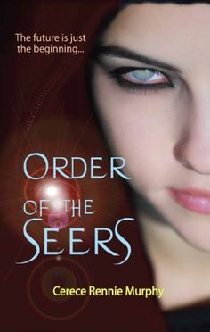 Order of the Seers by Cerece Rennie Murphy, http://www.amazon.com/dp/B0094IM4U8/ref=cm_sw_r_pi_dp_Q3l5qb06ETN3E