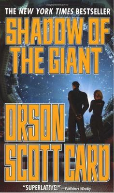 Shadow of the Giant (Ender, Book 8) by Orson Scott Card.