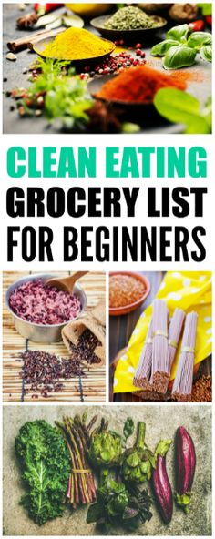 This clean eating grocery list for beginners is an easy healthy diet for weight loss! I'm really glad I found this clean eating list and tips. Now I can plan my grocery runs to eat healthy and lose weight. Pinning to share! .#cleaneating#weightlossfast#weightlosstip#fatloss#freeprintable