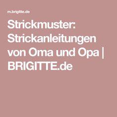 Strickmuster: Strickanleitungen von Oma und Opa | BRIGITTE.de