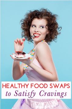 Healthier food swaps and recipes that satisfy different types of junk food cravings (savory, sweet, etc.)!