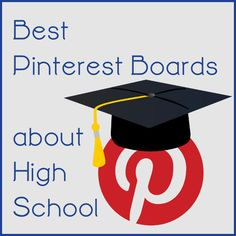 Best High School Boards to Follow on Pinterest