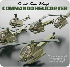 Scroll Saw Magic Commando Helicopter Wood Toy Plan Set