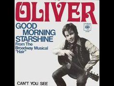 ▶ Good Morning Starshine-OLIVER - YouTube