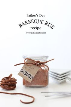 Father's Day BBQ Rub - Delia Creates (I think I'll try it and make some for my dad. Diy Father's Day Gifts Easy, Diy Father's Day Crafts, Homemade Fathers Day Gifts, Great Father's Day Gifts, Fathers Day Presents, Father's Day Diy, Fathers Day Crafts, Jar Crafts, Gifts For Father