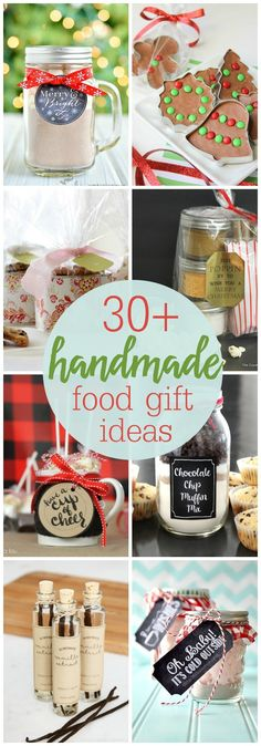 30+ Handmade Food Gift Ideas - so many simple, cute and inexpensive gift ideas to make and give to friends, family and neighbors.