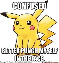 Ugh... that always happens to my poke'mon, especially when I run into those wild Zubats! :P  pokemon meme   Tumblr