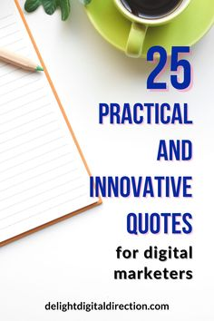 From time to time we need some digital marketing quotes for brainstorming our best ideas. Give a boost to your digital marketing strategy with these motivational quotes. You can even learn some useful tips from these business quotes. Great marketing ideas for small business owners and bloggers too. These quotes keeps you inspired when you are starting a business.