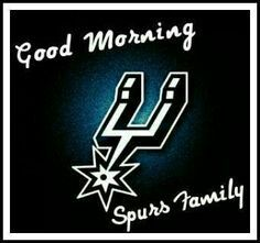 Good morning! #gospursgo