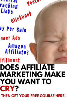 DOES AFFILIATE MARKETING MAKE YOU WANT TO CRY? DON'T WORRY THIS FREE COURSE WILL TEACH YOU HOW TO MAKE MONEY ONLINE WITH AFFILIATE MARKETING.
