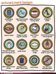 "Awkward merit badges: I believe I have earned every single one of these, except for ""public boner""."