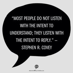 Two ears, one mouth, do the maths! Listening Truth