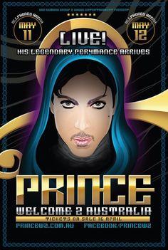 "Prince ""Welcome 2 Australia"" - poster tour 2012 Pop Posters, Concert Posters, Music Posters, Event Posters, Concert Tickets, John Blackwell, Prince Concert, Australia Tours, Sydney Australia"