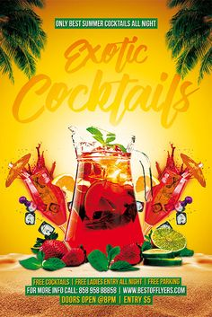 Exotic Cocktails Poster Template - Best of Flyers Free Psd Flyer Templates, Flyer Free, Event Poster Design, Flyer Design, Best Summer Cocktails, Free Park, Party Flyer, Pool Sand, Exotic