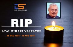 RIP legendary icon Atal Bihari Vajpayee (1924-2018)