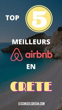Où dormir en Crete ? Découvrez les 5 meilleurs airbnb de l'île / voyage en crete / voyage en grece #grece #voyages #crete