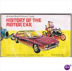Brooke Bond - History of the Motor Car - card album on eBid United Kingdom Picture Albums, Picture Cards, Photo Cards, 1970s Childhood, My Childhood Memories, Car Card, Old Toys, Motor Car, Bond