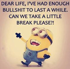 Minion Talk, Me Quotes, Qoutes, Minions Quotes, Slogan, Winnie The Pooh, Disney Characters, Fictional Characters, Life