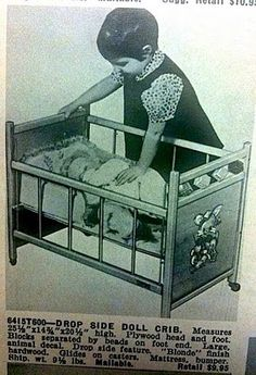 Drop Side Doll Crib, 1967 Toy Catalog, I had one just like this!