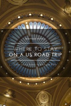 Where to stay on a US Road Trip. There are loads of options for accommodations on a road trip, from boutique to luxury.