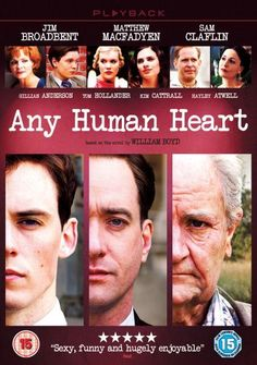 Any Human Heart (TV) (2010) - Great William Boyd adaptation with superb actors.