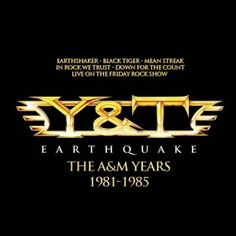 EARTHQUAKE – THE A&M YEARS (2013) | Y&T