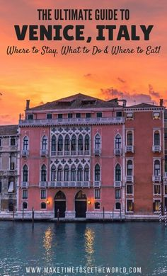 Venice Travel Guide | 48 Hours Venice | Where to Stay Venice | Where to Eat Venice