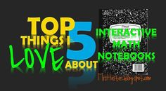 Mrs. Hester's Classroom : Top 5 Things I LOVE About Interactive Math Notebooks: #1-2