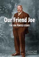 Our Friend Joe: The Joe Fortes Story