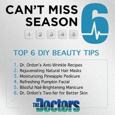 Whether you want to save money, avoid harsh chemicals or just look and feel better, The Doctors' Top 6 do-it-yourself beauty tips have you covered from head to toe! #DrsTop6