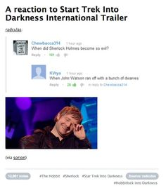 ^ This!   -When did Sherlock Holmes become so evil? -When John Watson ran off with a bunch of dwarves.