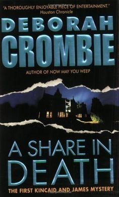 A Share in Death (Duncan Kincaid/Gemma James Novels) by Deborah Crombie, http://www.amazon.com/dp/0060534389/ref=cm_sw_r_pi_dp_Z.o7qb0WJNRC4
