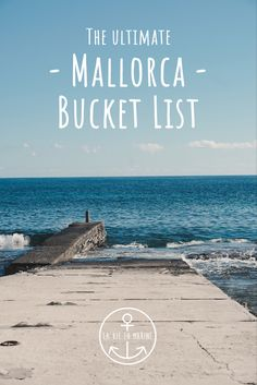 The Ultimate Mallorca Bucket List - La Vie En Marine There are few places that are as wonderful and Europe Destinations, Europe Travel Tips, European Travel, Travel Abroad, Amazing Destinations, Travel Guides, Cool Places To Visit, Places To Travel, Spain Culture