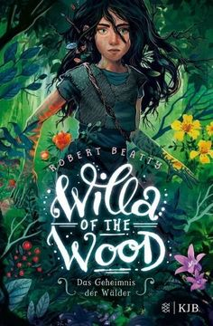 Willa of the Wood – Das Geheimnis der Wälder : Robert Beatty Fantasy Book Covers, Book Cover Art, Fantasy Books, Book Cover Design, Children's Book Illustration, Illustrations, Enchanted Book, Great Movies To Watch, Beautiful Book Covers