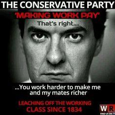 #ToryBritain - Where You Work Hard To Make Our Mates Richer! #CameronMustGo  #ToryEconomics #ToryValues