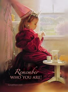Remember Who You Are! Greg Olsen