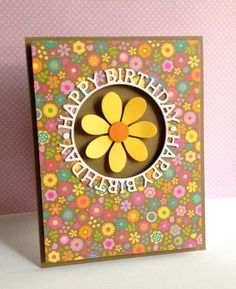 """I'm in Haven: SSS Birthday Circle Die. I cut the hole out of a piece of flowered patterned paper, used the die cut """"Happy Birthday"""" around the cut out and adhered a die cut flower into the aperture, popping up the flowered panel. Cute Cards, Diy Cards, Card Making Inspiration, Making Ideas, Cumpleaños Diy, Happy Birthday Cards, Birthday Greetings, Birthday Wishes, Card Sketches"""