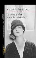Entre montones de libros: La diosa de las pequeñas victorias. Yannick Granne...