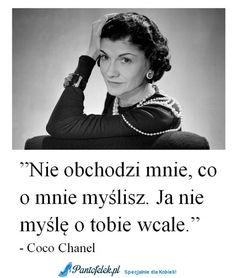 Zobacz zdjęcie Coco Chanel w pełnej rozdzielczości Life Advice, Good Advice, Motto, Some Quotes, Coco Chanel, Cool Words, Life Lessons, Are You Happy, Quotations