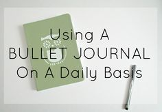 How I Use My Bullet Journal On A Daily Basis from Courtney's Little Things
