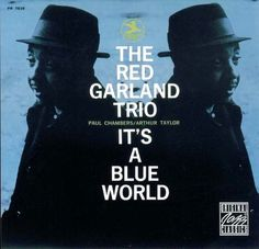 Red Garland - 1958 - It's a Blue World (Prestige)