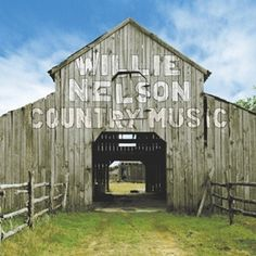 Recording information: Sound Emporium Studios, Nashville, TN. Willie Nelson moves to Rounder Records for Country Music, a Country Barns, Country Life, Country Music, Country Roads, Outlaw Country, Country Strong, Country Living, Country Fences, Country Style