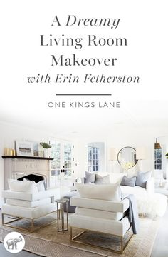 Get a behind-the-scenes look at the gorgeous and soft living room makeover The Studio at One Kings Lane designed for fashion designer Erin Fetherston!